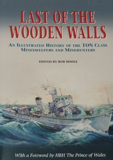 Last of the Wooden Walls, edited by Rob Hoole